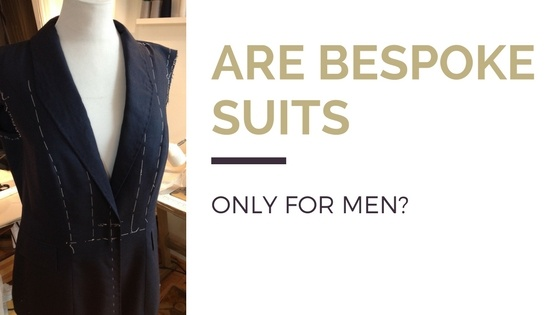 Blog title next to image of half made women's bespoke suit
