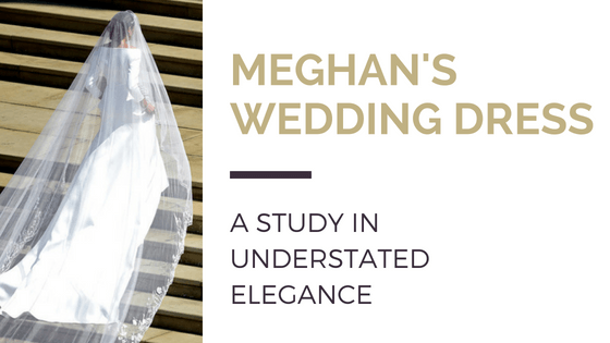 Meghan's wedding dress – a study in understated elegance